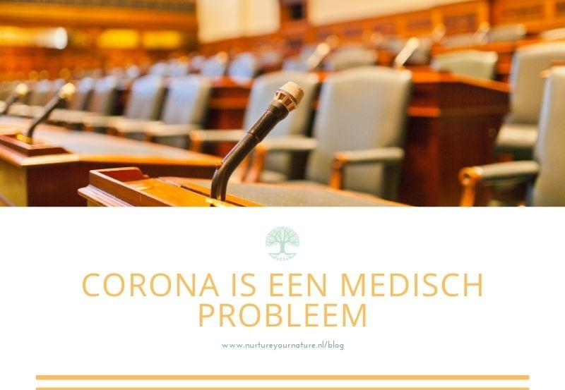 Een pandemie is een medisch probleem
