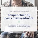 Acupunctuur bij post covid syndroom