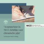 Acupunctuur in richtlijn NICE voor chronische pijn