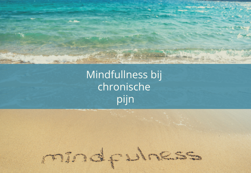 Mindfulness bij chronische pijn